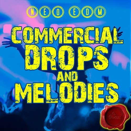 Fox Samples Neo EDM Commercial Drops And Melodies WAV